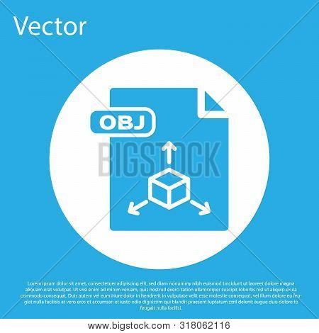 Blue Obj File Document. Download Obj Button Icon Isolated On Blue Background. Obj File Symbol. White