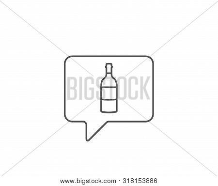 Wine Bottle Line Icon. Chat Bubble Design. Merlot Or Cabernet Sauvignon Sign. Outline Concept. Thin