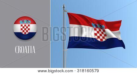 Croatia Waving Flag On Flagpole And Round Icon Vector Illustration. Realistic 3d Mockup Of Stripes O