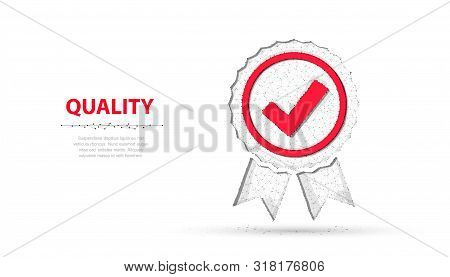 Low Poly Quality Icon Check. Quality Guarantee, Premium Choice, Good Product, Choose Warranty Concep