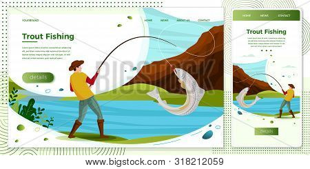 Vector Cross Platform Illustration Set - Fisherman On River Catching Trout. Forests, Trees, Mountain