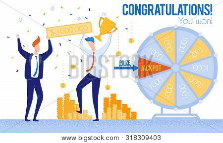 Men Congratulations Winning Lottery Priz Jackpot. From Poverty To Wealth. Achive Goal. Vector Illust