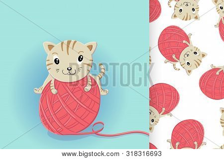 Crazy Little Kitten Playing With A Big Ball Of Wool And Seamless Pattern