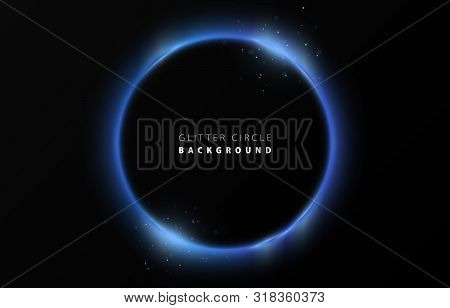 Glitter Blue Neon Circle Ring Frame & Sparkle Flash Light Star Shimmer Vector On Black Background, S