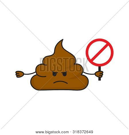 Dissatisfied Hand Drawn Pile Of Poops Holds Prohibition Sign. No Shit Symbol Isolated On White Backg