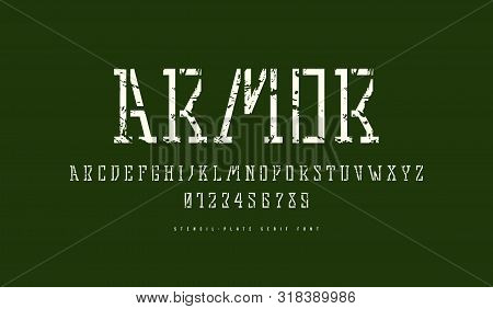 Stock Vector Stencil-plate Slab Serif Font In Military Style. Letters And Numbers With Vintage Textu