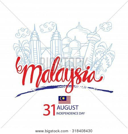 Malaysia Independence Day Celebration With City Skyline. August 31.