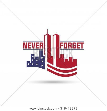 9/11 Patriot Day Logo With Twin Towers On American Flag. Usa Patriot Day Banner. September 11, 2001.