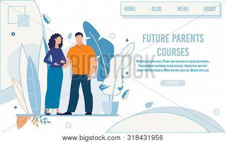Landing Page Advertising Future Parents Courses. Man And Woman In Baby Anticipation. Cartoon Married