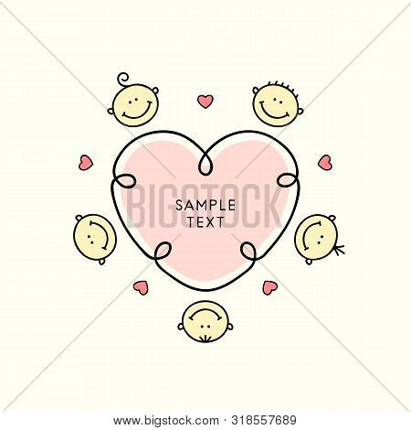 Love Kids Cartoon Vector Illustration. Cute And Funny Babies Or Children With Smiles On Faces And He