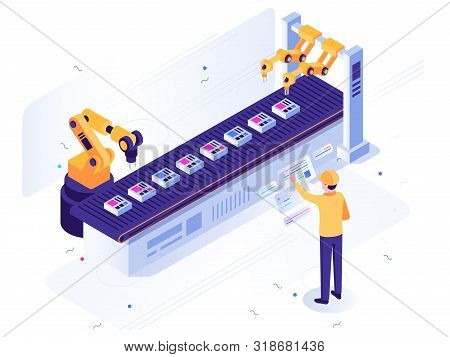 Isometric Robotic Factory. Engineer Operates Robotic Conveyor, Automatic Robot Arm And Industrial Ma