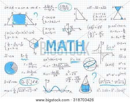Doodle Math. Algebra And Geometry School Equation And Graphs, Hand Drawn Physics Science Formulas. V