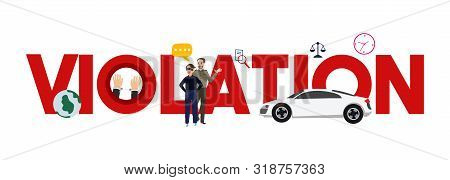 Violation Illegal Theft Crime Legal Case. Traffic Car Verdict.