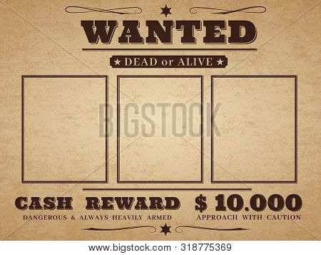 Wanted Cowboy Poster. Paper Vintage Texture Distressed Wild West Western Grunge Frames With Notice V