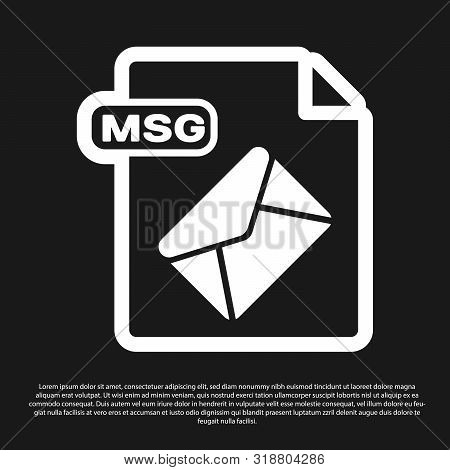 Black Msg File Document. Download Msg Button Icon Isolated On Black Background. Msg File Symbol. Vec