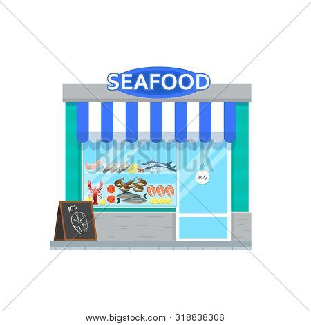 Seafood Shop In Flat Style Isolated On White Background. Facade Of Seafood Store.