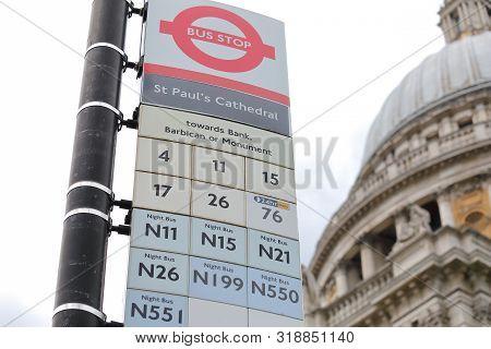 London England - June 5, 2019: Bus Stop Displays Bus Numbers In London Uk
