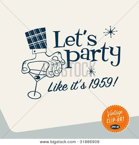 Vintage Clip Art - Let's Party - Vector EPS10. poster