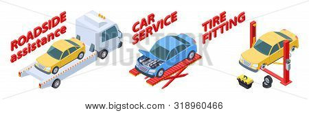 Auto Service Isometric. Roadside Assistance, Tire Fitting, Car Repair Service Vector Illustration. I