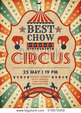 Circus Poster. Retro Placard Magic Invitation For Circus Mascarade Event Show Vector Template. Illus