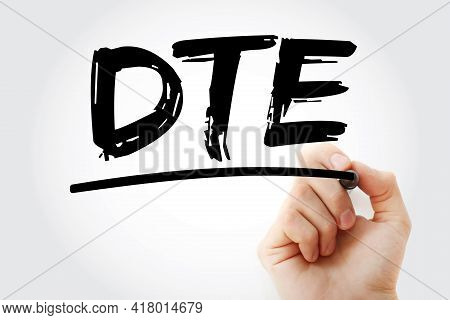 Dte - Data Terminal Equipment Acronym With Marker, Technology Concept Background