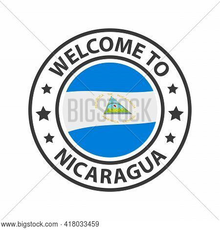 Welcome To Nicaragua. Collection Of Welcome Icons. Stamp Welcome To With Waving Country Flag