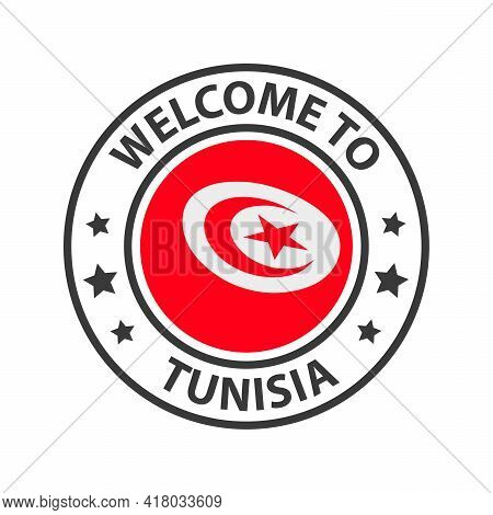 Welcome To Tunisia. Collection Of Welcome Icons. Stamp Welcome To With Waving Country Flag