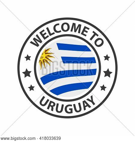 Welcome To Uruguay. Collection Of Welcome Icons. Stamp Welcome To With Waving Country Flag