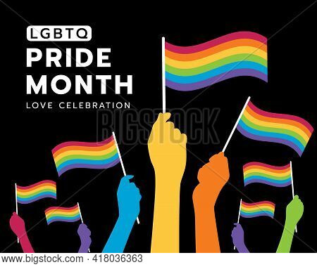 Lgbtq Pride Month Love Celebration Text And Hands Holding Colorful Rainbow Flags Of Pride On Black B