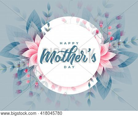 Beautiful Mothers Day Flower Wishes Greeting Card