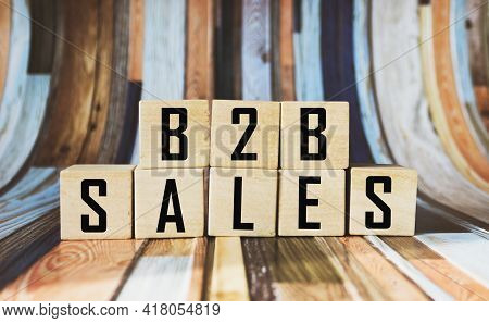 B2b Sales Text On Wooden Blocks Isolated On Colored Background, Business And Finance Partnership Con