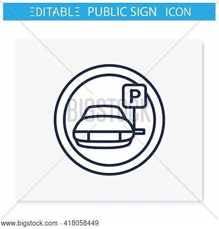 Parking Symbol Line Icon. Car Park Place. Parking Lot. Road Sign. Public Place Navigation. Universal