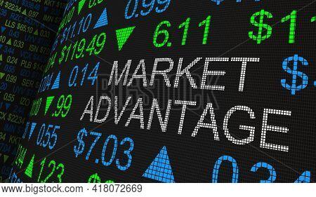 Market Advantage Best Return on Investment ROI Opportunity Profit Earnings 3d Illustration