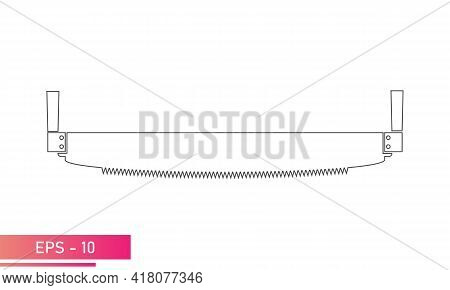 A Woodcutter Hand Saw. For Working In The Forest. Linear Design. On A White Background. Tools For Th