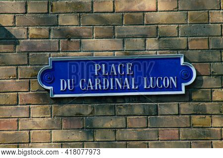 Reims France April 23, 2021 Street Sign Or Road Sign, Erected At The Side Of Or Above Roads To Provi