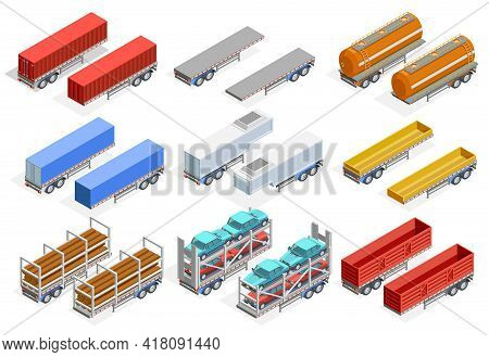 Trailers Isometric Set Of Different Construction For Transportation Various Kinds Of Cargo Isolated