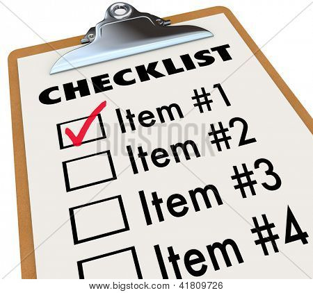 A checklist on a wood and metal clipboard with a check next to the first item, a list of things you have to do today - tasks, to-dos, chores or other items poster