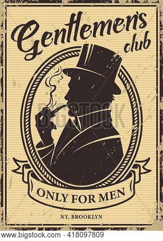 Vintage Gentlemen's Club Poster With British Man Silhouette Wearing Top Hat And Smoking Pipe Vector