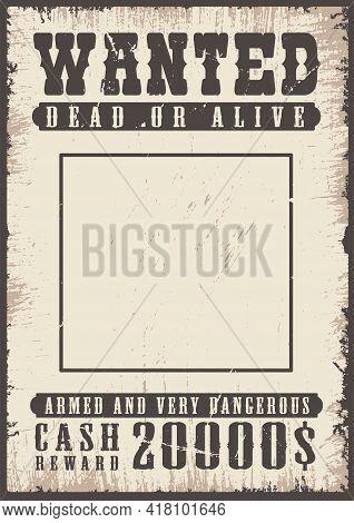 Wanted Vintage Poster Template. Vector Grunge Illustration