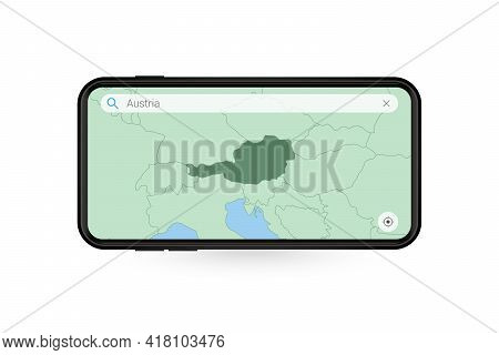 Searching Map Of Austria In Smartphone Map Application. Map Of Austria In Cell Phone. Vector Illustr