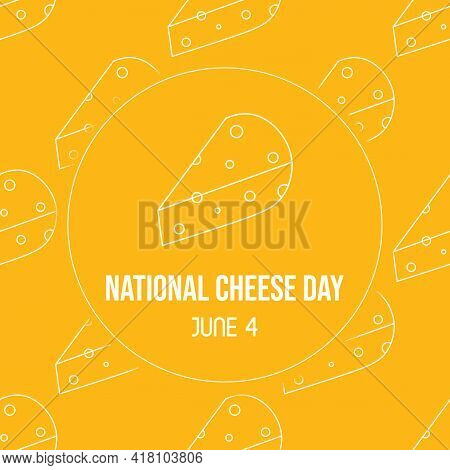 National Cheese Day Greeting Card, Illustration With Outlined Cheese Chunks Seamless Pattern Backgro