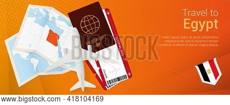 Travel To Egypt Pop-under Banner. Trip Banner With Passport, Tickets, Airplane, Boarding Pass, Map A