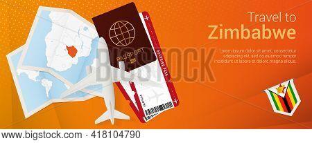Travel To Zimbabwe Pop-under Banner. Trip Banner With Passport, Tickets, Airplane, Boarding Pass, Ma