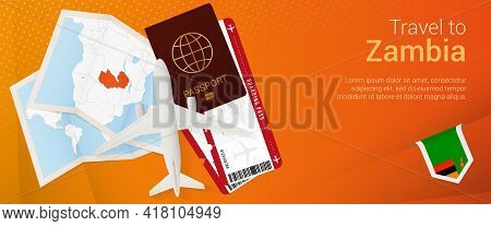 Travel To Zambia Pop-under Banner. Trip Banner With Passport, Tickets, Airplane, Boarding Pass, Map
