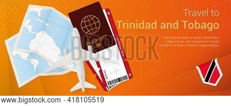 Travel To Trinidad And Tobago Pop-under Banner. Trip Banner With Passport, Tickets, Airplane, Boardi