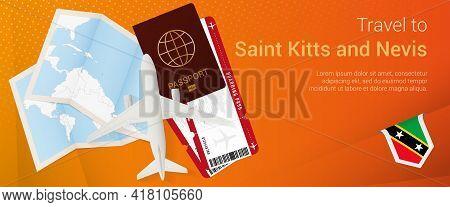 Travel To Saint Kitts And Nevis Pop-under Banner. Trip Banner With Passport, Tickets, Airplane, Boar