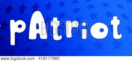 Patriot, United States Independence Day Greeting Card Vector Element. American Patriotic Design. Sca