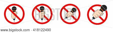 No Mic Allowed. Mic Ban Icons Set. Microphone Is Prohibited. Stop Or Ban Red Round Sign. Vector Illu