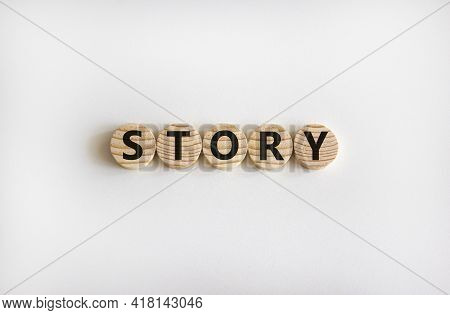 Story Symbol. The Word 'story' On Wooden Circles On White Table. Beautiful White Background, Copy Sp