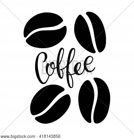 Coffee Beans And Coffee Lettering. Set Of Coffee Beans Isolated On White Background. Group Of Beans,